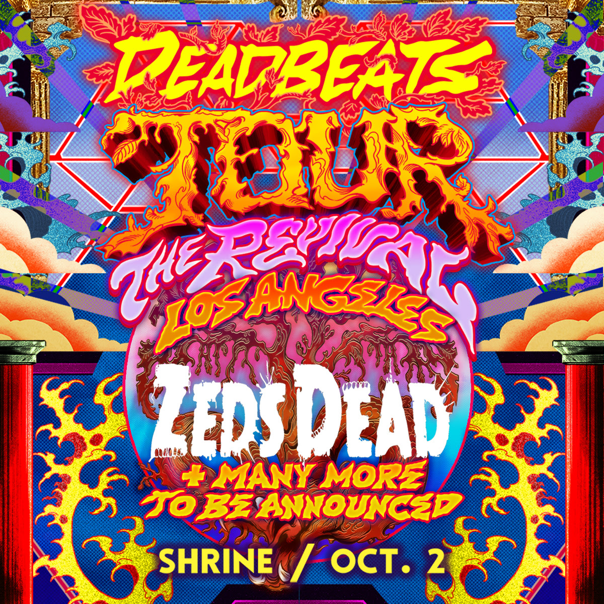 Zeds Dead - Deadbeats tour