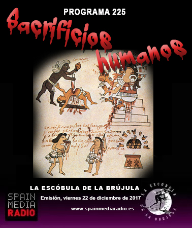 PROGRAMA 225: SACRIFICIOS HUMANOS