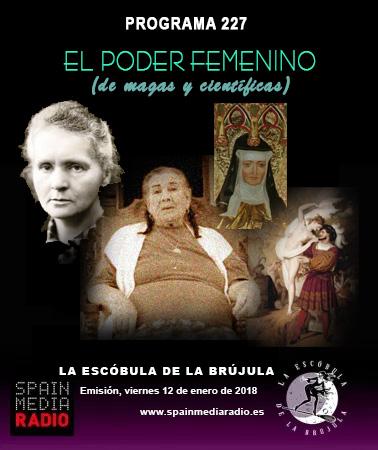 PROGRAMA 227: EL PODER FEMENINO (DE MAGAS A CIENTÍFICAS)