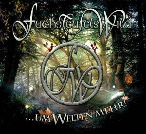 FuchsTeufelsWidl - Um Welten mehr - Live Album