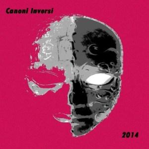 Canoni Inversi_Live 2014