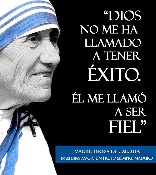 Dios Me Llamo a Ser Fiel - Madre Teresa de Calcuta