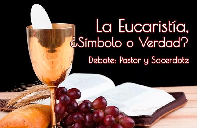 debate eucaristia pastor sacerdote