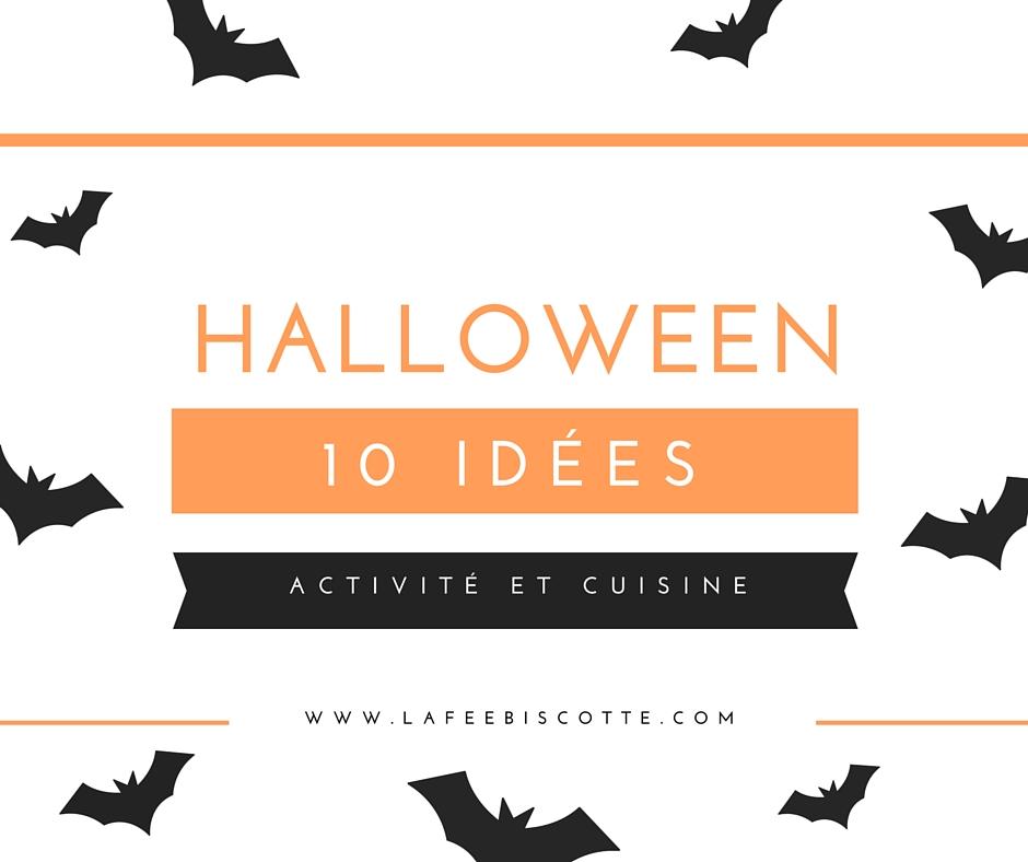 10  activités pour Halloween
