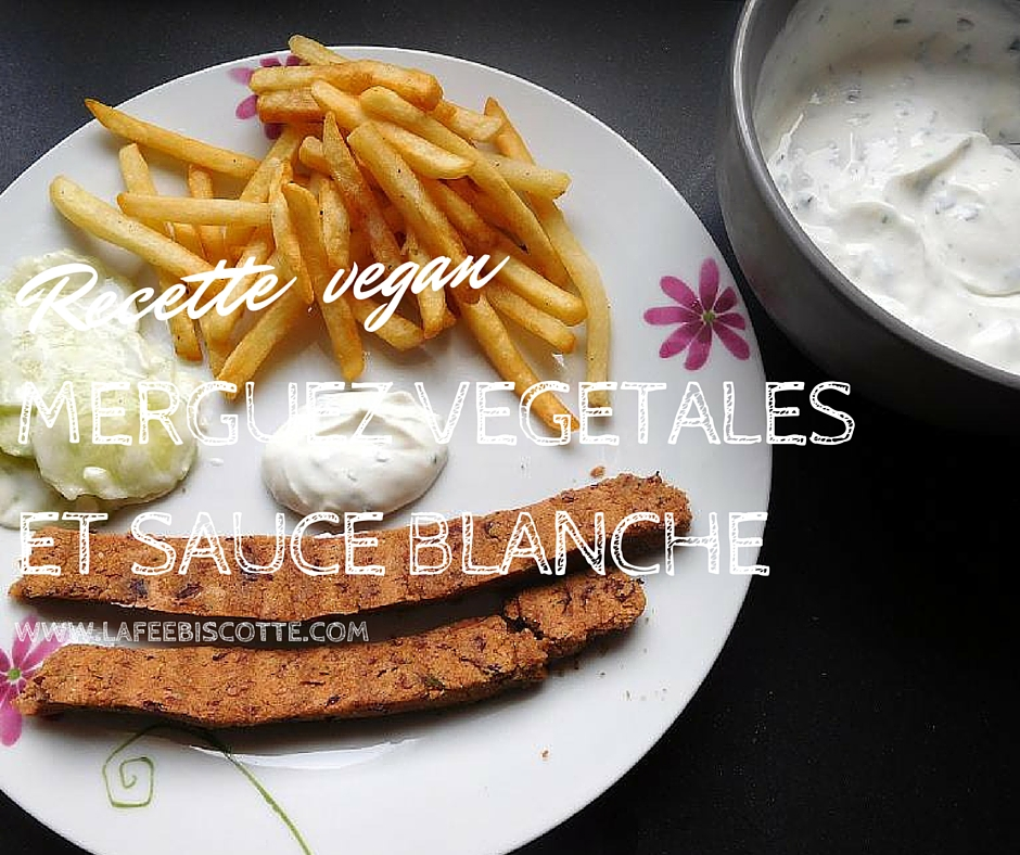merguez vegan et sauce blanche la f e biscotte. Black Bedroom Furniture Sets. Home Design Ideas