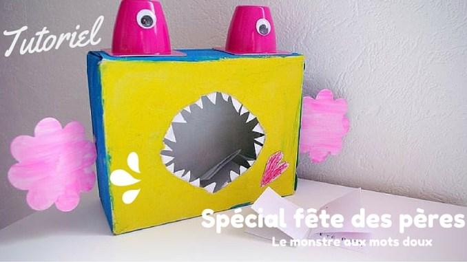 Un monstre aux mots doux pour la f te des p res la f e biscotte - Idee cadeau grand pere a fabriquer ...
