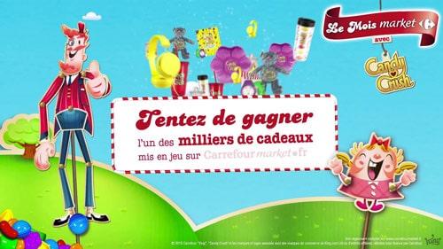 Grand jeu le mois Carrefour Market avec Candy Crush sur candycrush.carrefourmarket.fr