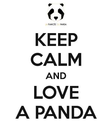Panda free poster Keep calm and love a Panda - La Fiancee du Panda Blog Mariage et Lifestyle