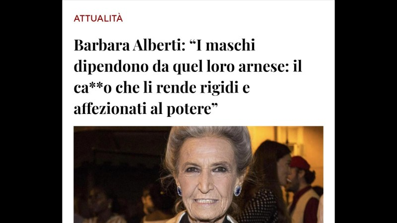 Barbara Alberti e le sue dichiarazioni d'odio antimaschile.