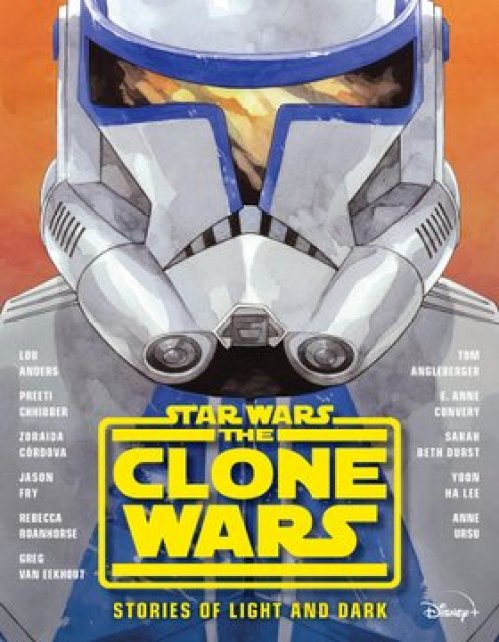 The Clone Wars Stories of Light and Dark