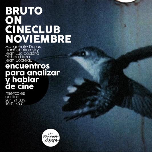 BRUTO ON CINECLUB NOVIEMBRE 2021