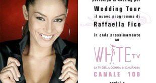 Wedding Tour - Raffaella Fico - Casting WhiteTV