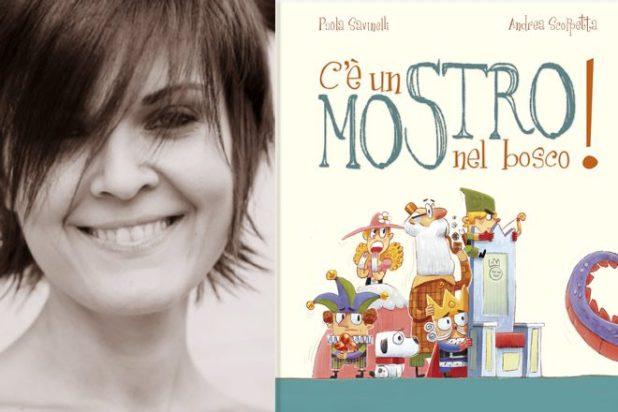 Paola Savinelli - C'è un mostro nel bosco