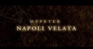 Ferzan Ozpetek e la sua Napoli Velata