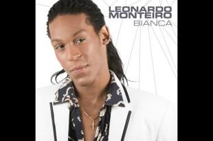 Leonardo Monteiro - Bianca