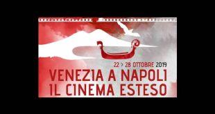 Venezia a Napoli. Il cinema esteso 2019
