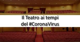 Il Teatro Troisi ai tempi del CoronaVirus