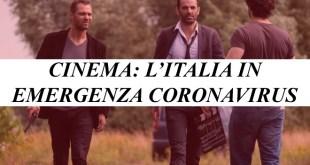 Set cinematografici fermi per CoronaVirus