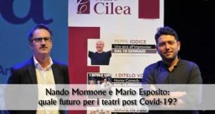 Nando Mormone e Mario Esposito per il Teatro Cilea