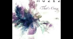Mozez - That's Crazy
