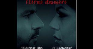 Gianni Fiorellino e Giusy Attanasio - Eterno ammore