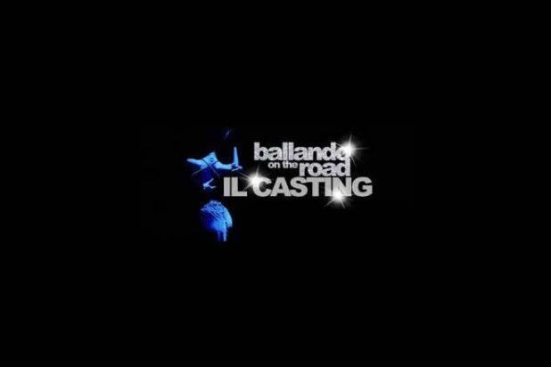 Casting - Ballando on the road