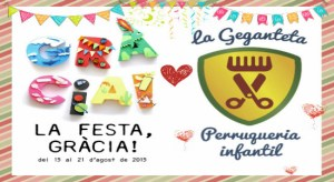Lee más sobre el artículo Festa Major de Gràcia 2015