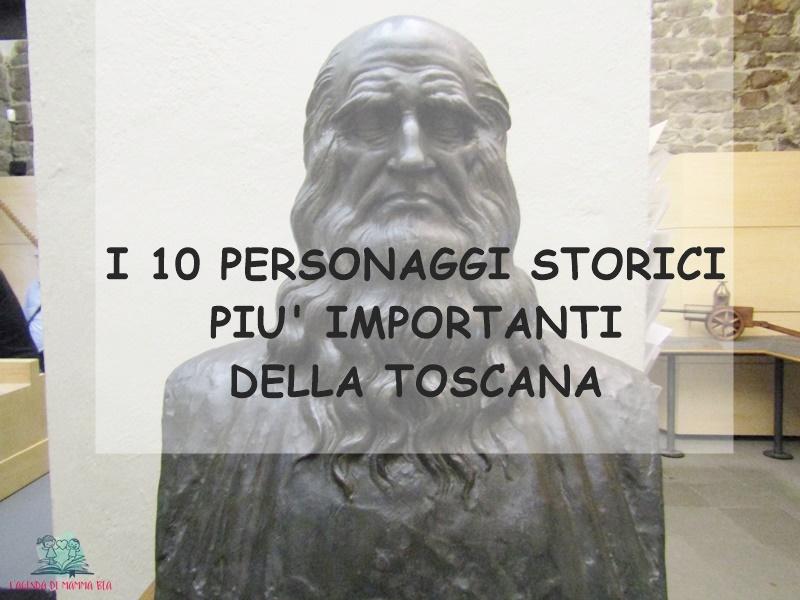 personaggi storici della Toscana su L'Agenda di mamma Bea