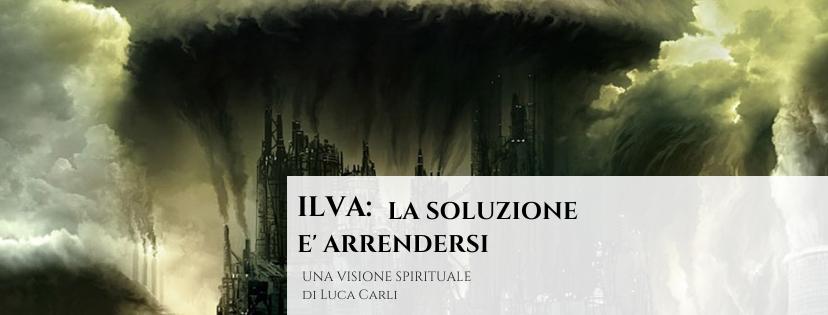 Il problema dell'Ilva: la soluzione è arrendersi