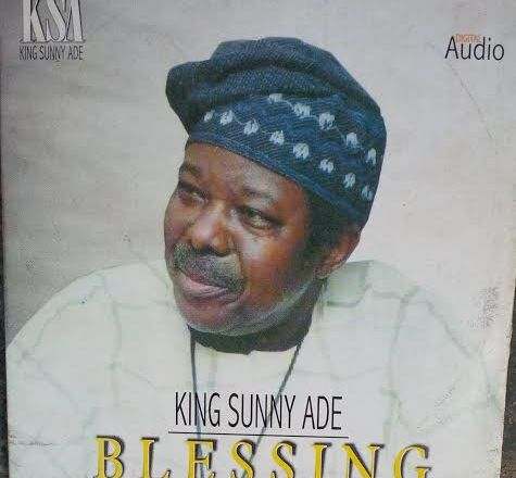 King Sunny Ade - Blessing | Music From Way Back