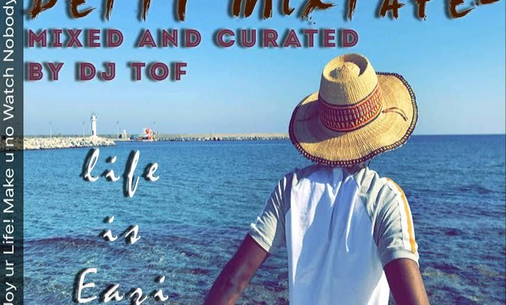 DJ Tof - Detty Mixtape (Best Of Mr Eazi) | DOWNLOAD MIXTAPE