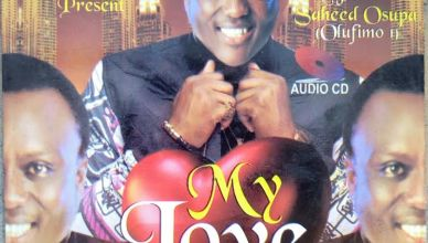 King Dr. Saheed Osupa - My Love