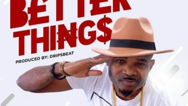 DJ Stramborella - Better Things Ft. Solidstar & Jojo
