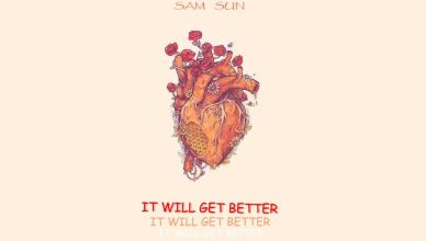 Sam Sun - It Will Get Better