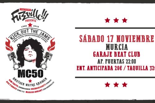 La gira del 50 aniversario de MC5 pasará el próximo 17 de noviembre por Murcia de la mano de Fuzzville!!!