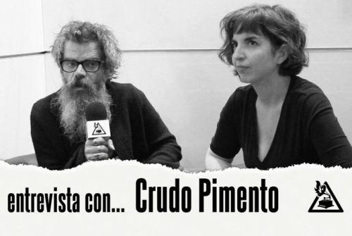 Entrevista con Crudo Pimento