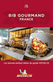 Bib gourmand les bonnes tables du guide Michelin en Auvergne et aussi autour du gîte la grange des puys à Beaune le chaud