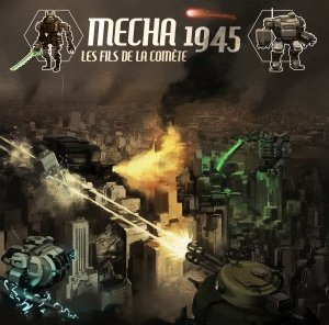 Illus_Mecha1945_LesFilsDeLaComete