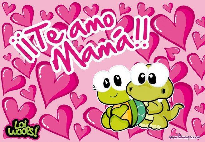 te+amo+mama