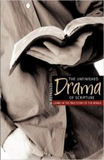 The Unfinished Drama of Scripture, 2012