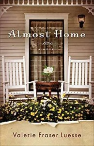 Almost Home, by Valerie Fraser Luesse