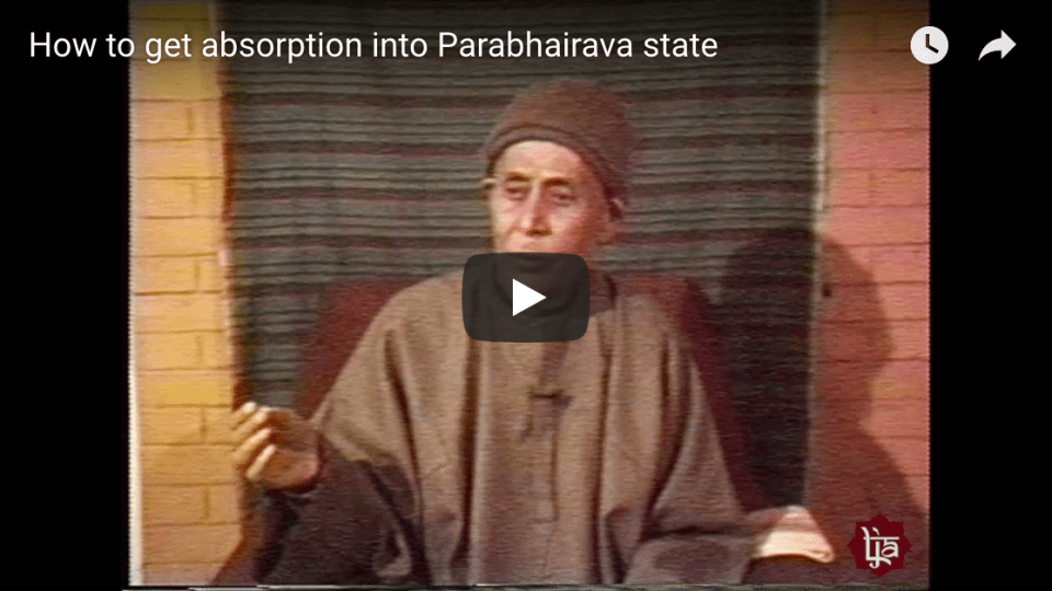 How to get absorption into Parabhairava state #KashmirShaivism