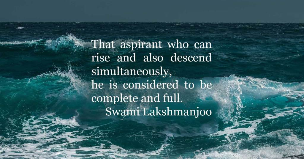 That aspirant who can rise and also descend simultaneously...