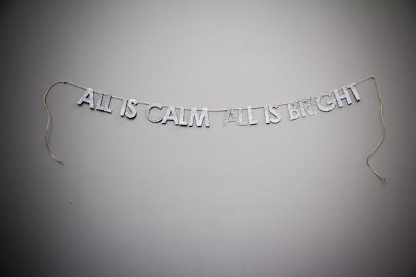 all is calm + bright