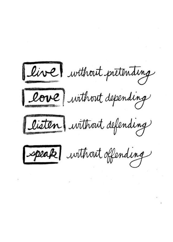 Live, Love, Listen, Speak Quote