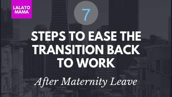 What you Need to Know Before Maternity Leave Ends