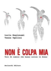 RECENSIONE: Non è colpa mia (Lucia Magionami, Vanna Ugolini)