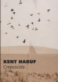 RECENSIONE: La Trilogia di Holt (Kent Haruf)