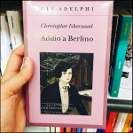 I - Addio a Berlino - Christopher Isherwood