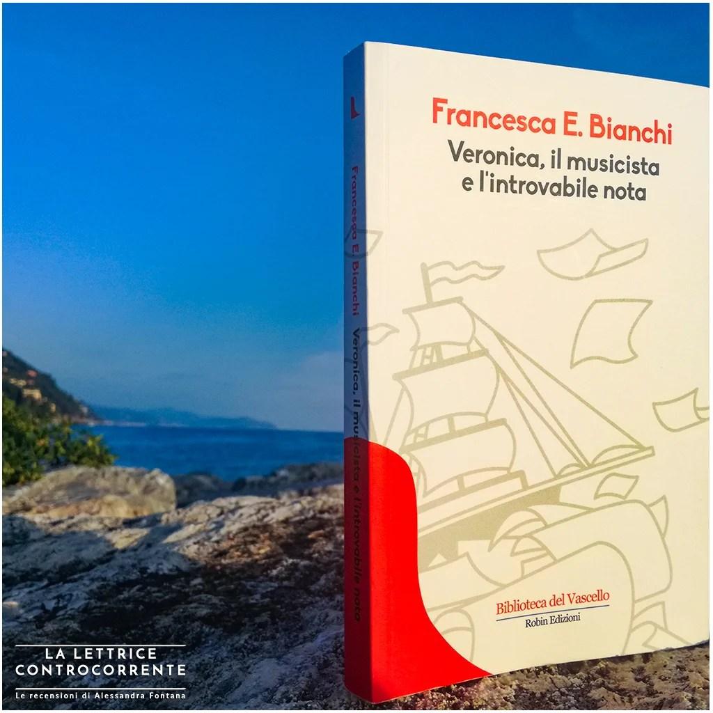 RECENSIONE: Veronica, il musicista e l'introvabile nota (Francesca E. Bianchi)